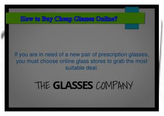 How to Buy Cheap Glasses Online