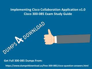 2017 Cisco 300-085 Exam Real Questions  - 300-085 Exam Questions Answers