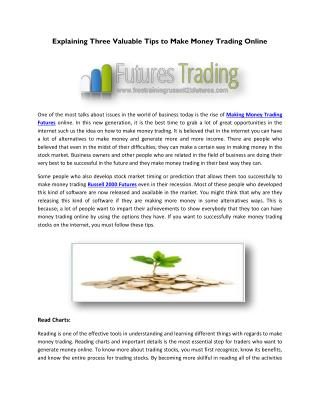 Explaining Three Valuable Tips to Make Money Trading Online