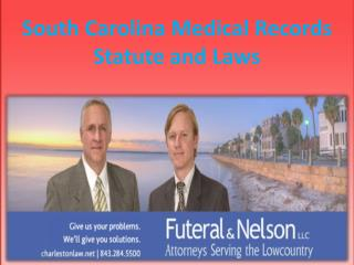 South Carolina Medical Records Statute and Laws