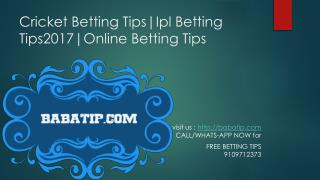 Cricket Betting Tips|Ipl Betting Tips2017|Online Betting Tips