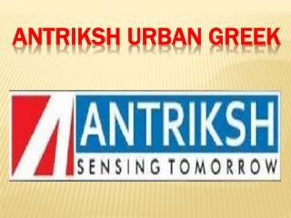 Antriksh Urban Greek