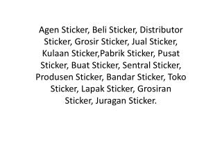 (0813 7911 3785)TSEL | Distributor Sticker, Grosir Sticker.