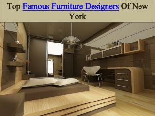 Top Famous Furniture Designers Of New York