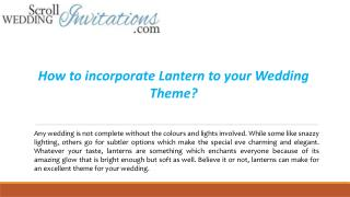 How to incorporate Lantern to your Wedding Theme
