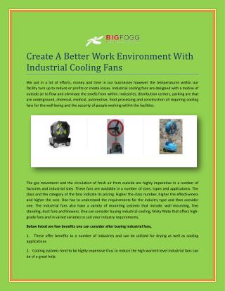 Create A Better Work Environment With Industrial Cooling Fans
