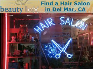 Find a Hair Salon in Del Mar, CA