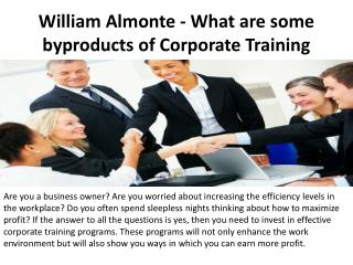 William Almonte - What Are Some by Products Of Corporate Training