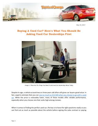 Buying A Used Car? Here's What You Should Be Asking Used Car Dealerships First