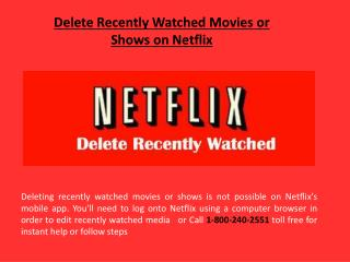 Delete Recently Watched Movies on Netflix Call 18002402551 - How to