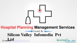 Hospital planning management services - Silicon Valley