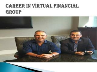 Make A Career in Virtual Financial Gropu