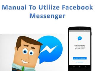 Know More About Facebook Messenger Online