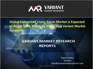 Global Connected Living Room Market is estimated to reach $886 billion by 2024
