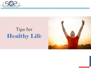 Doctor House Call - Tips for Healthy Life - SOS Doctor House Call