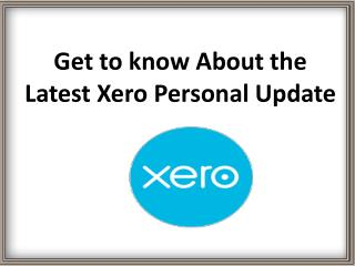 Get to know about the latest Xero Personal update
