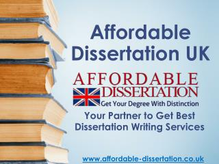 Affordable Dissertation UK - Your Partner for Dissertation Writing Services