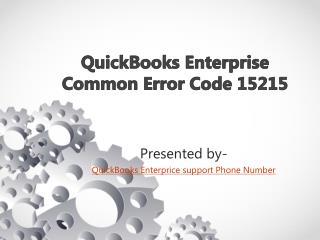 QuickBooks Enterprise Common Error Code 15215