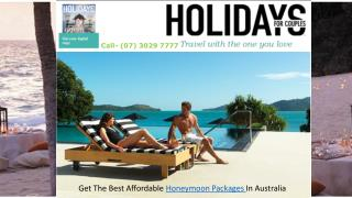 Get The Best Affordable Honeymoon Packages In Australia