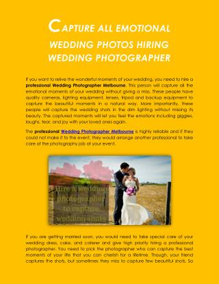 CAPTURE ALL EMOTIONAL WEDDING PHOTOS HIRING WEDDING PHOTOGRAPHER