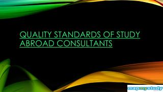 Quality standards of study abroad consultants