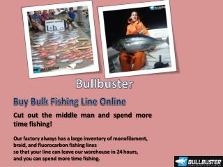 Bullbuster - Monofilament Fishing Line