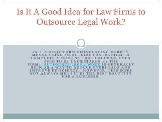 Is It A Good Idea for Law Firms to Outsource Legal Work?