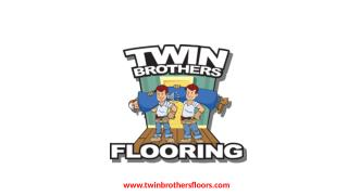 Floor Installation Company in Tampa: Twin Brothers Flooring