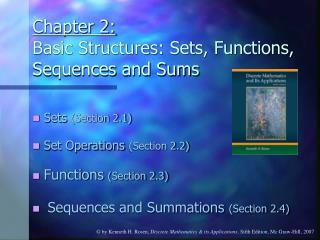 Chapter 2: Basic Structures: Sets, Functions, Sequences and Sums