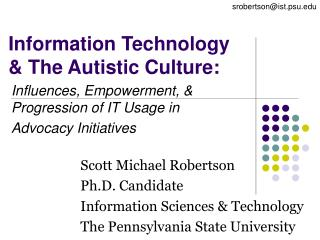Information Technology & The Autistic Culture:
