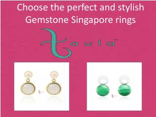 The Collection of Gemstone jewellery in Singapore: