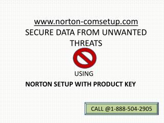Step by step installation using Norton Setup with Product Key call@1-888-504-2905