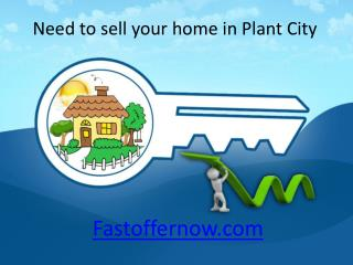 Need to sell your home in Plant City