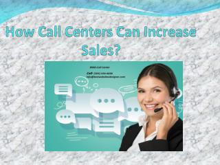 How Call Centers Can Increase Sales