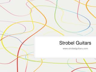Strobel Travel Guitars - www.strobelguitars.com