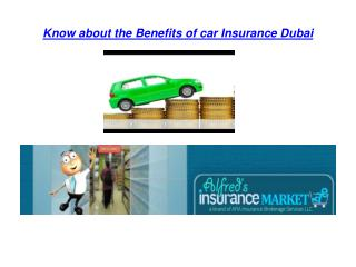 Know about the Benefits of car Insurance Dubai
