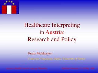 Healthcare Interpreting in Austria : Research and Policy