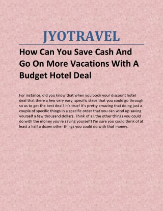 How Can You Save Cash And Go On More Vacations With A Budget Hotel Deal