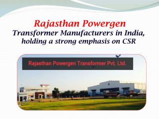 Rajasthan Powergen- Transformer Manufacturers in India,holding a strong emphasis on CSR