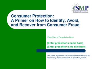Consumer Protection: A Primer on How to Identify, Avoid, and Recover from Consumer Fraud