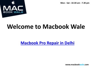 Macbook Pro Repair in Delhi - Macbook Pro Repair Delhi - Macbook Wale