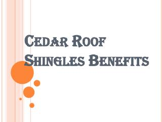 Many Cedar Shakes or Shingles Available to Homeowners