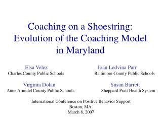 Coaching on a Shoestring: Evolution of the Coaching Model in Maryland