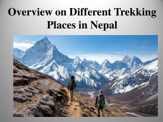 Overview on Different Trekking Places in Nepal