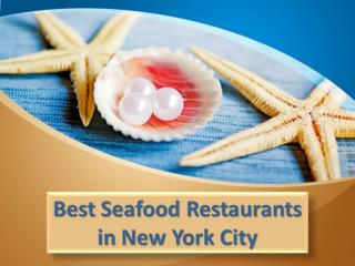 Best Seafood Restaurants in New York City