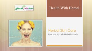 Herbal Skin care products in USA & UK