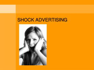 SHOCK ADVERTISING