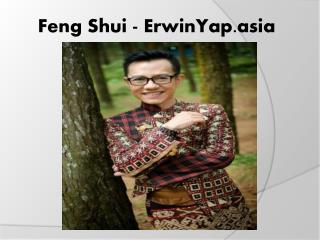 Feng Shui - ErwinYap.asia