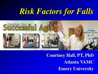 Risk Factors for Falls