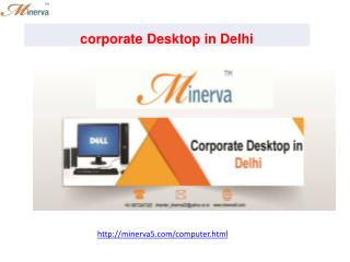 corporate Desktop in Delhi